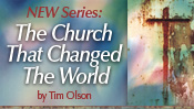 the Church that Changed The World - by Tim Olson