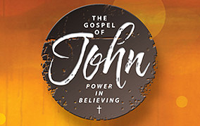 The Gopel of John – Power in Believing